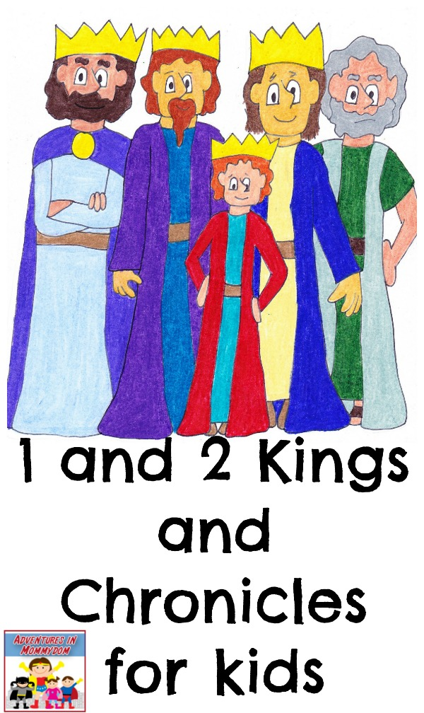 1 and 2 Kings and Chronicles for kids