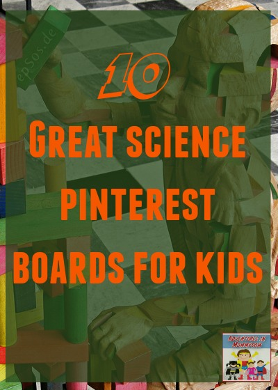 10 Great Science pinterest boards for kids