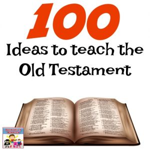 100 ideas to teach the old testament