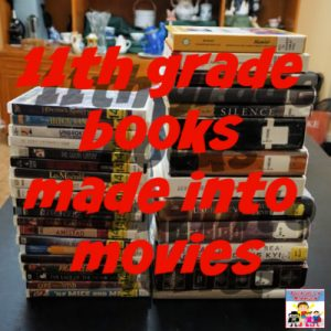 11th grade books made into movies for movieschooling