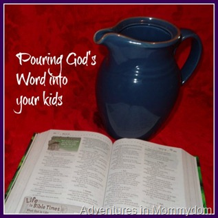 Pouring the Bible into your kids