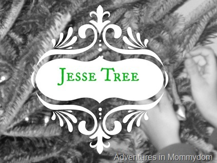Jesse Tree ideas