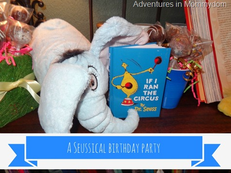 A Seussical Birthday party