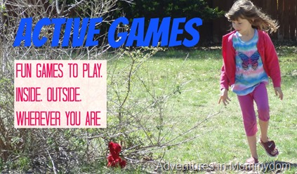 Active games, fun games to play, inside, outside, wherever you are