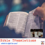 Bible translations which is right for you