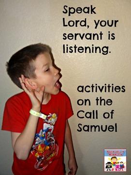 Call of Samuel activities