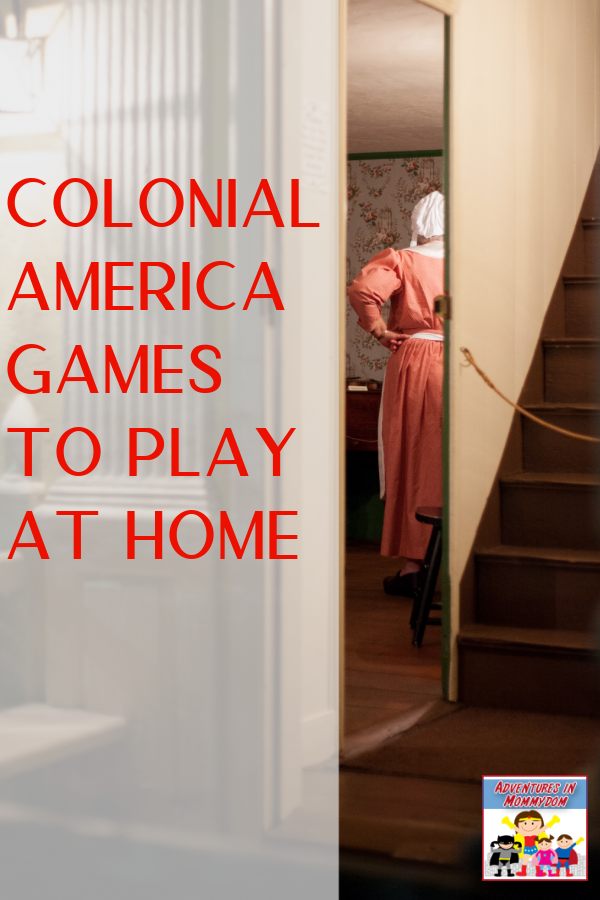 Colonial america games to play at home