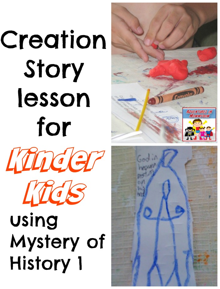 Creation story lesson for kindergarten using mystery of history 1