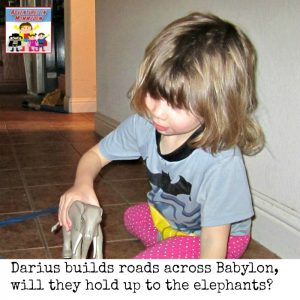 Darius builds roads across Babylon will they hold up to the elephants