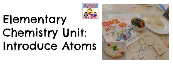 Elementary chemistry unit atoms