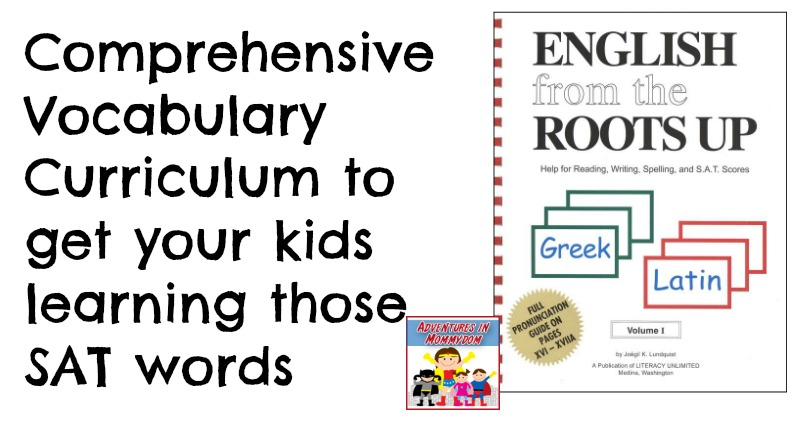 English from the Roots up, a great vocabulary curriculum