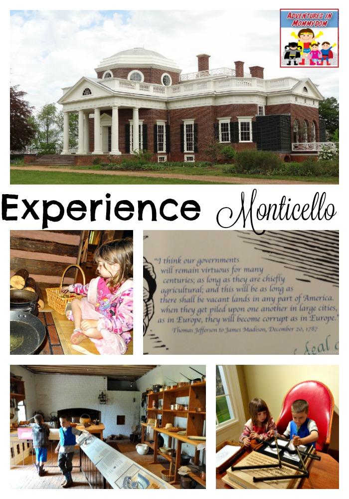Experience Monticello