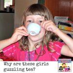 Felicity tea party guzzling tea