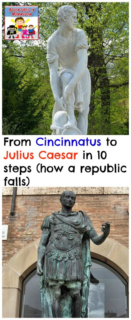 From Cincinnatus to Julius Caesar in 10 steps