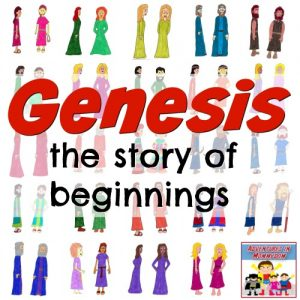 Genesis the story of Beginnings