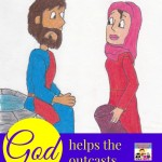 God helps the outcasts lesson from the Samaritan woman at the well