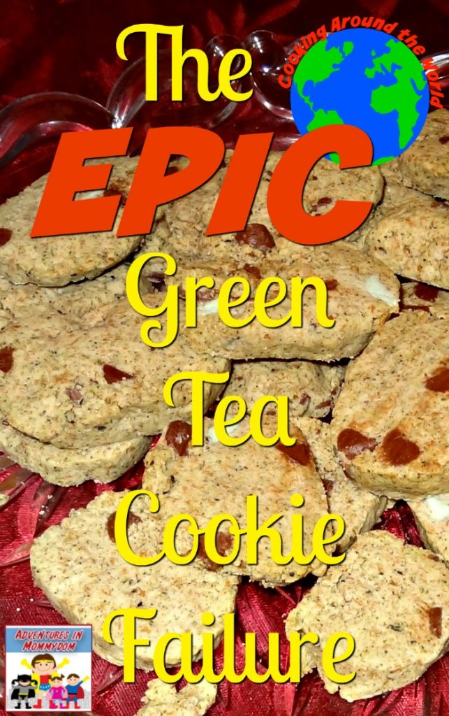 Green Tea Cookie recipe Epic Fail for geography