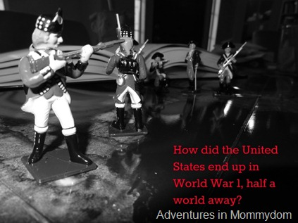How did the United States end up in World War 1