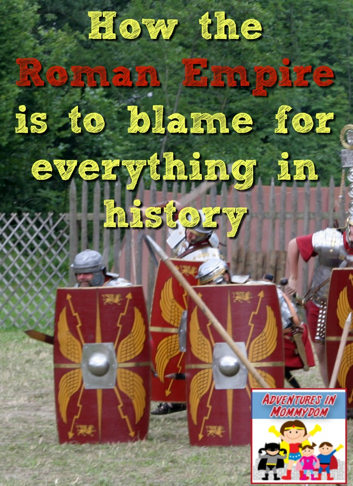 How the Roman empire is to blame for everything in history