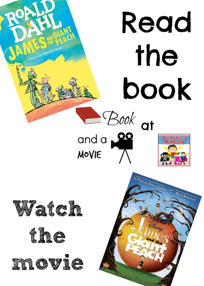 James and the Giant Peach book and a movie