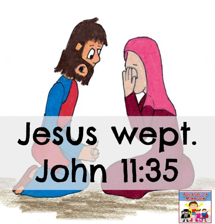 Jesus cried when Lazarus died