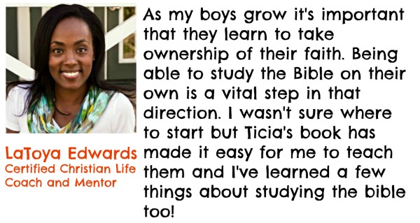 LaToya testimonial for How to Study the Bible for kids ebook