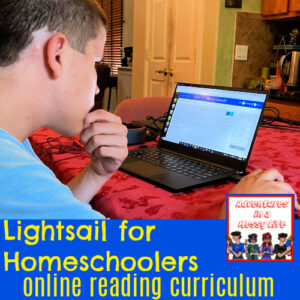 Lightsail for Homeschoolers online reading curriculum review for elementary middle and high school
