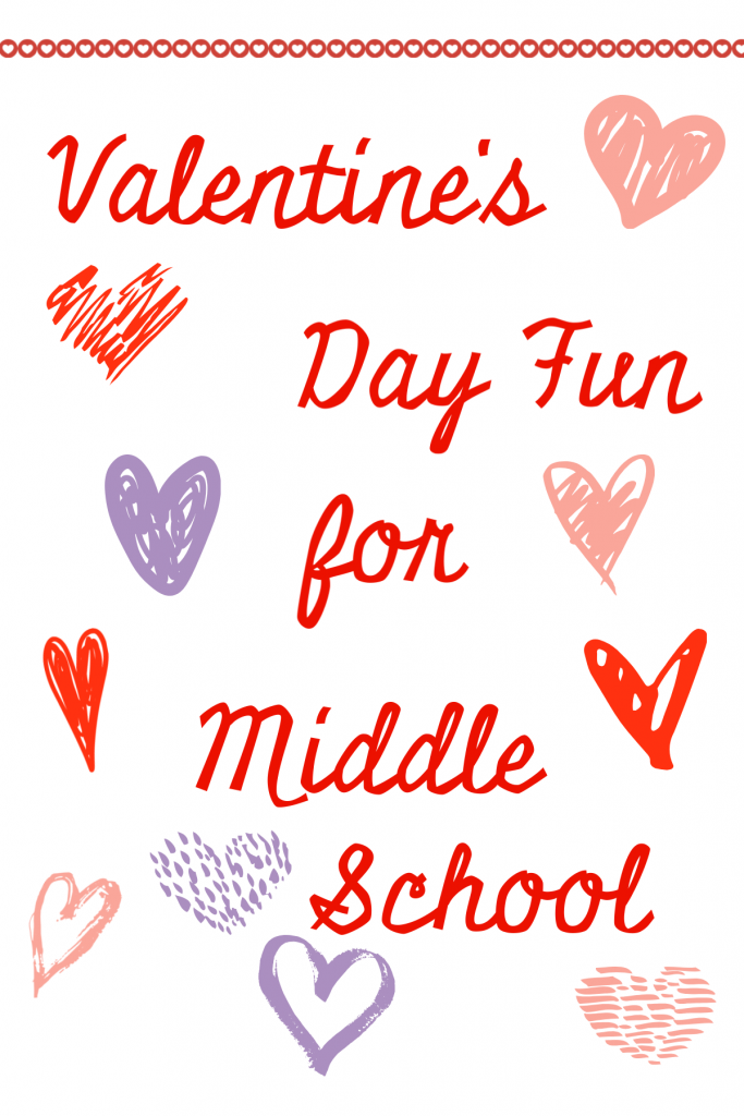 Middle School Valentine's Day activities