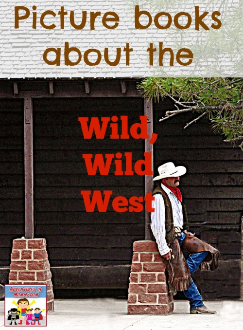 picture books about the wild wild west