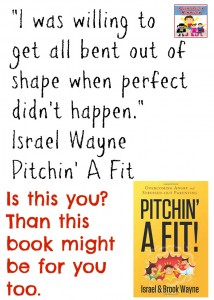 Are you 'Pitchin' A Fit' as a parent?