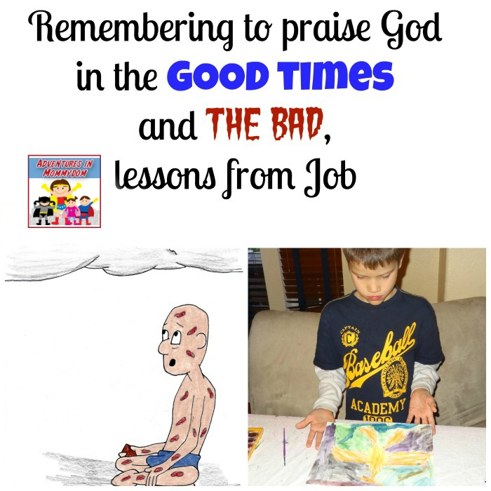 Remembering to Praise God in the Good times and the bad