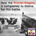 Roman empire is to blame for World War 2