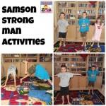 Samson strong man activities