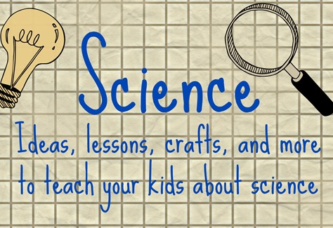 Science ideas for kids