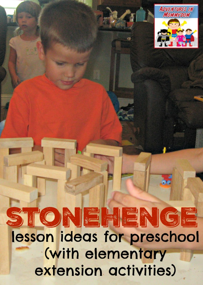 Stonehenge lesson ideas for preschool with elementary extension ideas