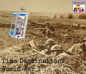 Time Destination World War 1