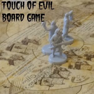 Touch of Evil board game feature
