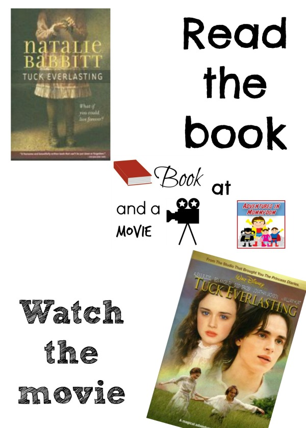Tuck Everlasting book and a movie