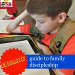 Ultimate Guide to Family Discipleship