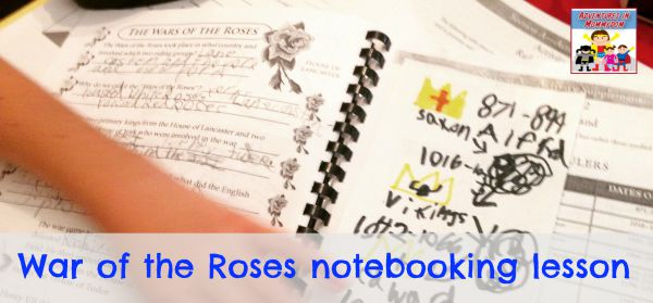 War of the Roses notebooking lesson for elementary kids
