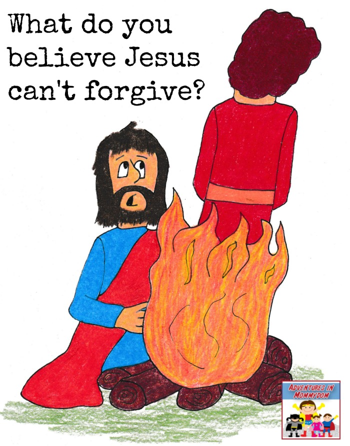 What do you believe Jesus can't forgive?
