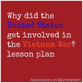 Why did the United States get involved in the Vietnam War lesson plan