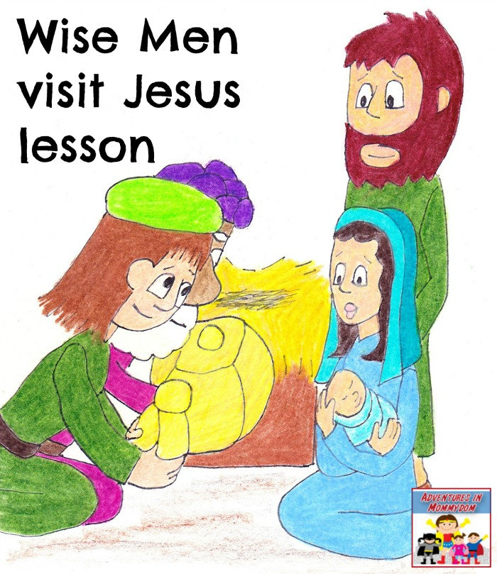 Wise Men visit Jesus lesson