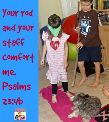 Your rod and your staff comfort me Psalms 234b Psalms 23 lesson for kids