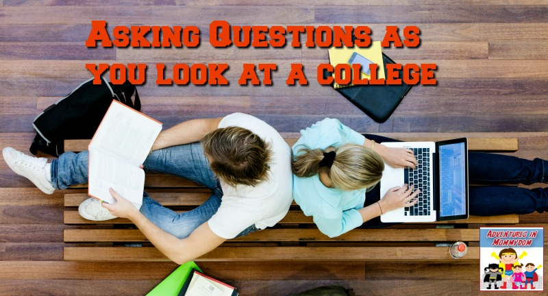 asking questions as you look at a college