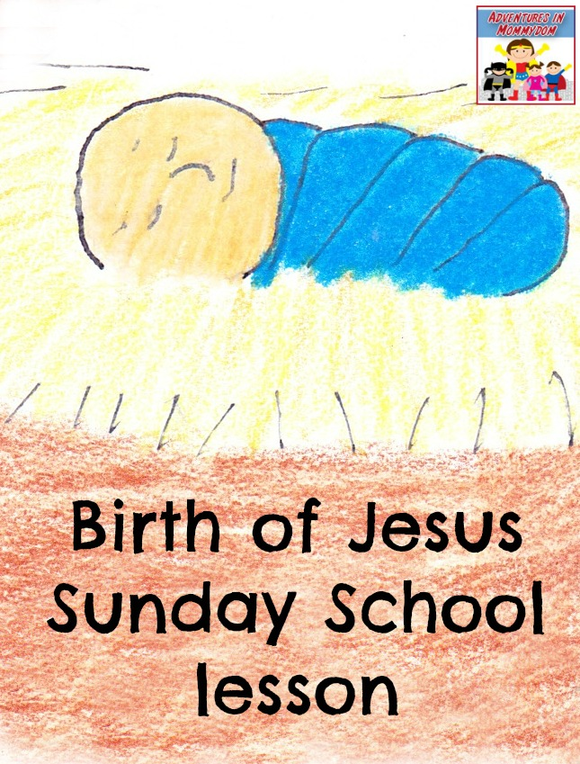 birth of Jesus Sunday School lesson and crafts