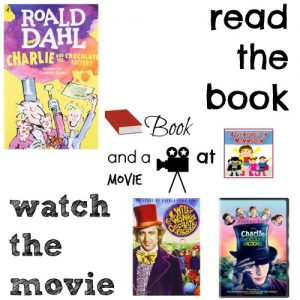 Charlie and the Chocolate Factory book and a movie night