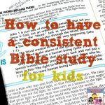 consistent Bible study for kids