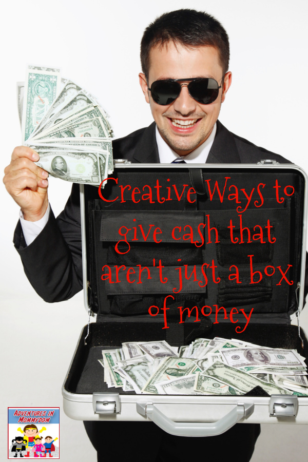 creative ways to give money that aren't a box of money