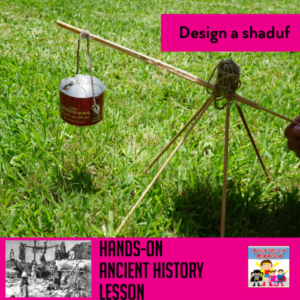 design a shaduf ancient history ancient mesopotamia ancient egypt 8th STEM